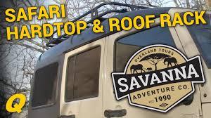 Smittybuilt Roof Rack by Project Jk Savanna Smittybilt Safari Hardtop U0026 Defender Roof