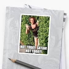 Richard Simmons Memes - not today satan richard simmons meme stickers by akl85ky redbubble