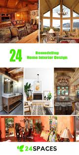 home interior remodeling 24 remodeling home interior design 24 spaces