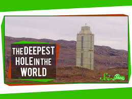 the deepest hole in the world and what we u0027ve learned from it
