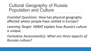 Geography Of Russia by Cultural Geography Of Russia Population And Culture Ppt Download