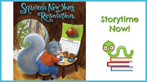 new year s resolutions books squirrel s new year s resolution by pat miller kids books read