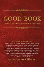 Favorite Meaning Review The Good Book Writers Reflect On Favorite Bible Passages