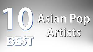 top 10 best asian pop artists
