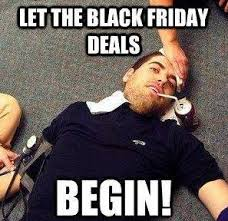 Funny Black Friday Memes - black friday 2013 memes best funniest most hilarious heavy