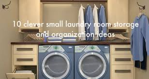 Laundry Room Storage 10 Clever Small Laundry Room Storage And Organization Ideas Home