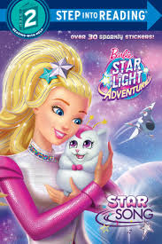 barbie star light adventure step into reading star song barbie star light adventure