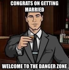 Archer Danger Zone Meme - welcome to the danger zone meme getpaidtotakesurveyonline info