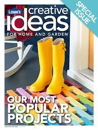 most popular projects lowe u0027s creative ideas digital magazine