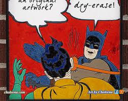 Batman And Robin Slap Meme - batman slap meme dry erase or wipe board art batman meme