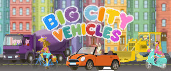 big city vehicles u2013 cars and trucks for kids teachers with apps