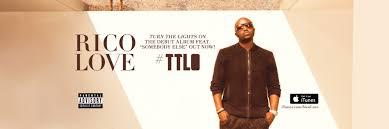 Turn The Light On Rico Love U2013 Turn The Lights On Album Art Track List Lyrics