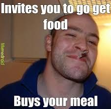 Free Food Meme - free food is the best food meme by tk4218 memedroid
