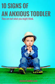 10 signs of an anxious toddler