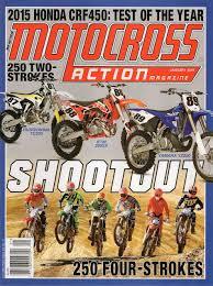 motocross action mag motocross action magazine what you u0027re missing in the new mxa