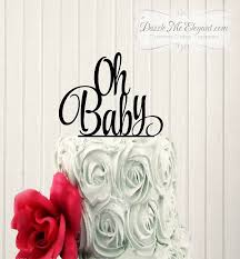 oh baby baby shower cake topper baby shower cake topper