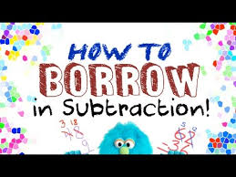 how to borrow in subtraction for kids youtube