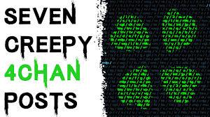4chan Mu by 7 True Creepy And Disturbing 4chan Posts Creepy Countdown Youtube