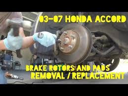 2007 honda accord rotors how to replace front brakes rotor pads on 2003 2007 honda accord