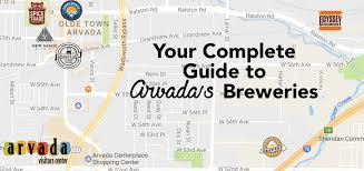 Colorado Breweries Map by What U0027s New Blog Arvada Co Arvada Visitors Center
