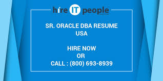 Sql Dba Resume Sample by Sr Oracle Dba Resume Hire It People We Get It Done