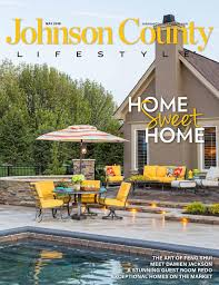johnson county may 2016 by lifestyle publications issuu