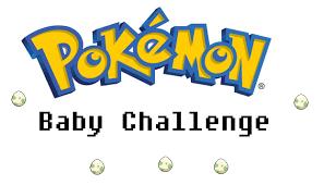 Challenge Explicacion Baby Challenge Mini Nuzlocke