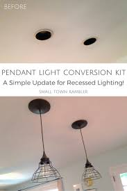 Convert Recessed Light To Pendant Pendant Conversion Kit From Lowes