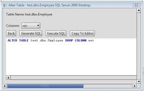 Sql Server Alter Table Change Column Name Ms Sql Server Drop Column From A Ms Sql Server Database Table Via