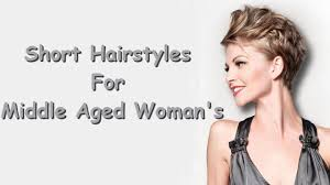 hair style for aged short hairstyles for middle aged woman youtube