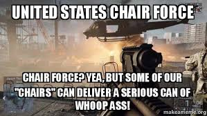 Meme Chair - united states chair force chair force yea but some of our