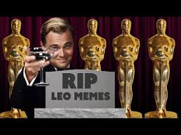 Leo Oscar Meme - rip leo wants an oscar meme other stuff happened but really leo
