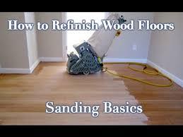 Refinishing Hardwood Floors Diy How To Sand And Refinish A Wood Floor Diy Step By Step Youtube