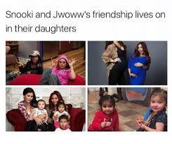 Snooki Meme - snooki and jwoww s friendship lives on in their daughters snooki