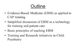 and teaching evidence based medicine in child psychiatry
