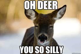 Oh Deer Meme - the 20 best deer hunting memes so far sayingimages com