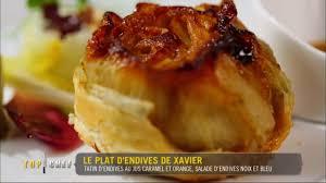 tarte tatin cuisine az d endives façon tatin avec salade d endives aux bleu et noix