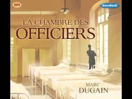 la chambre des officiers résumé par chapitre livre audio la chambre des officiers de marc dugain