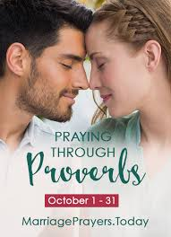 marriage proverbs praying the book of proverbs your marriage women living well