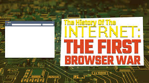 history of the internet part five the first browser war simple