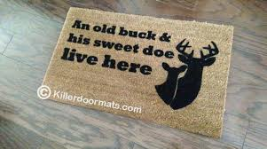 doormat funny an old buck u0026 his sweet doe live here funny custom hand painted