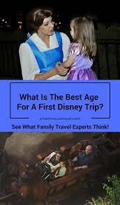 what is the best age for a first trip to disney smart mouse travel