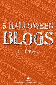 5 halloween blogs i love spooky little halloween