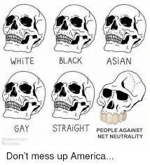 Asian Gay Meme - ttu white black asian gay hqbarcelon straight people against net