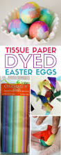 how to dye easter eggs with tissue paper the crafty blog stalker
