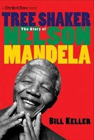 nelson mandela biography quick facts tree shaker the story of nelson mandela by bill keller