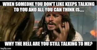 Talking In Memes - why is the rum gone meme imgflip