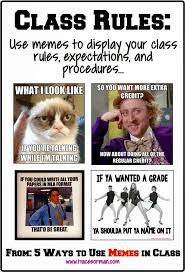 Classroom Rules Memes - five ways to use memes to connect with students memes class rules
