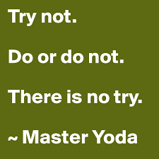 28 do or do not there is no try tattoo items similar to do or