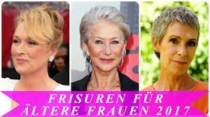 Damen Kurzhaarfrisuren 2017 by Frisuren Für ältere Frauen 2017